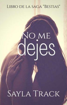 No me dejes by SaylaTrack