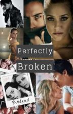 Perfectly Broken by mbarnes316