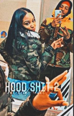 Hood shit 2 by SoIcyGirlWayda