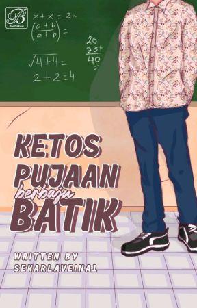Ketos Pujaan Berbaju Batik by SekarLaveina1