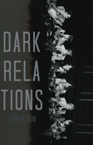 Dark Relations | BTS x Reader Fanfiction