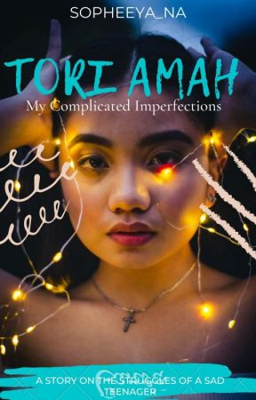 TORI AMAH- My Complicated Imperfections by nma_writes