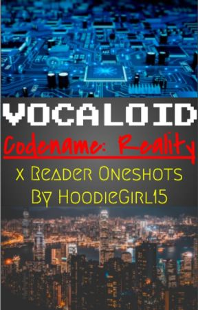 VOCALOID - Codename: Reality by HoodieGirl15
