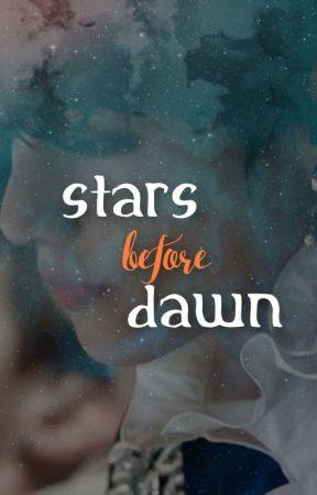 STARS before DAWN by PH0EY4EVA