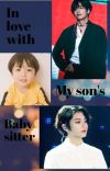 In love with my son's babysitter || Taekook  cover