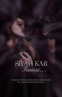 SİYAH KAR TANESİ || Tek Kitap cover