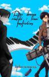 Livai fan fiction : rêve devenu réalité cover