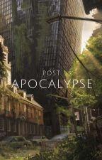 Post Apocalypse | Dreamnotfound by simixh