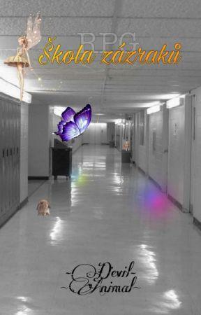 škola zázraků [RPG] by Devil_animal