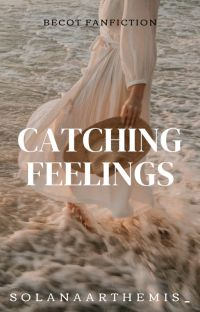 Catching Feelings - ON HOLD cover