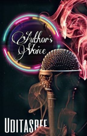 Author's Voice! by Uditasree