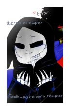 Mr. Erratum. Second chance for better life. (DestructiveDeath/ ErrorxReaper) by LastVoidCaster