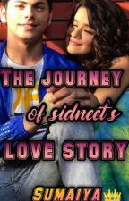 the journey of sidneet's love story  by Sumaiyaabdul