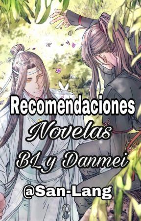 Recomendaciones de Novelas BL y Danmei by San-Lang