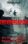 Encurralados // Concluido cover