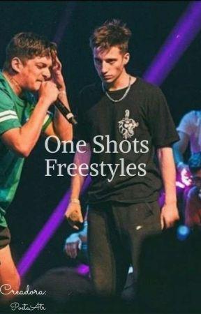 One Shots~Freestyles~|Terminada| by PoetaAtr