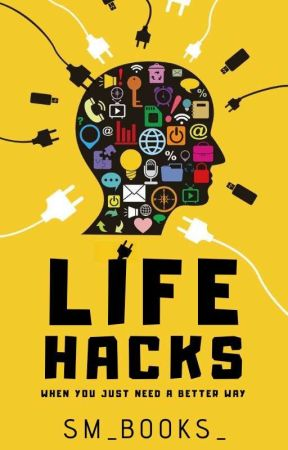 Life Hacks   ✎ by SM_books_