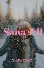 Sana All by xlanexxxx
