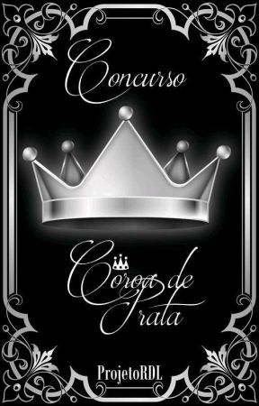 Concurso: Coroa De Prata  by ProjetoRDL