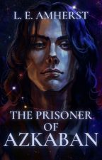The Prisoner of Azkaban  by BlackTigerLilies