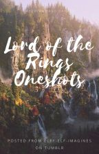Lord of the Rings Oneshots by DaydreamsDaisies