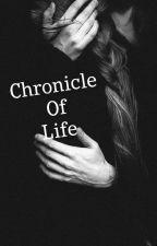 Chronicle of Life by Allyyyyyl