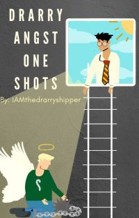 Drarry Angst oneshots cover
