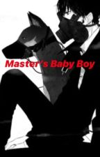 Master's Baby Boy by littleboyblue17