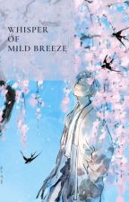 Whisper of Mild Breeze • namjin✔ by Irisbloom97