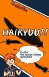 HAIKYUU!!: ChatFic/ ReaderxHaikyuu Characters cover