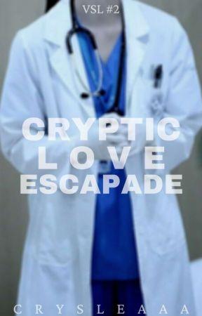 Cryptic Love Escapade by crysleaaa