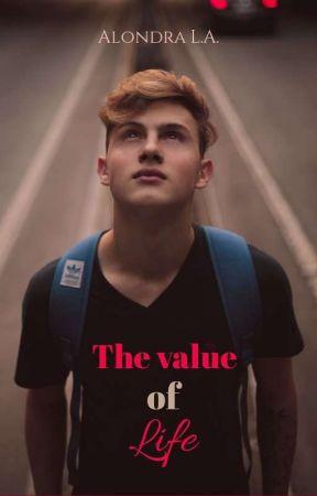 TVOL: El valor de la vida (COMPLETA)© by AlondraJersey