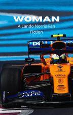 Woman- A Formula 1 Fan Fiction by hannersisbananers