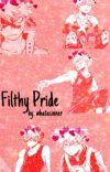 Filthy Pride  [Yandere!Bakugo x Reader]  cover