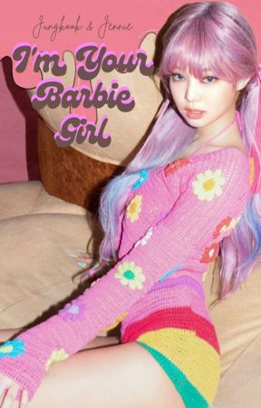I'm Your Barbie Girl || JenKook [END] [REVISI] by enengs26