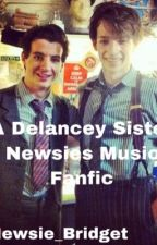 (On hold) A Delancey Sister    Rewrite by broadway_crackers