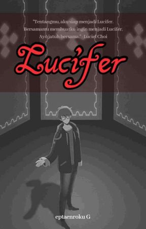 Lucifer by eptaenroku