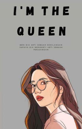 I'm The Queen by VellaPutriRiyani
