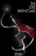 The Lost Snowflake - (RWBY WhiteRose) by lmRobin