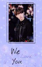 we love you by YuaHana_