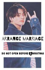 Arranged marriage (do not open before Christmas)  by iamsheema