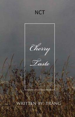 [ NCT / Cherry Taste ]