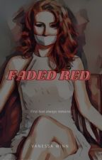 FADED RED (Book 2 of The Red Series)  by vsswinn