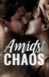 Amidst Chaos cover