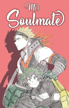 Mi Soulmate (KatsuDeku) FINALIZADA by Saby-Rod