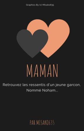 Maman ( Terminée) by Misako635