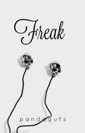Freak   ✓ by PandaGuts