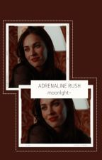 Adrenaline Rush • O'Conner. by buckley-