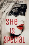 She is Special © (Parte uno- TERMINADA). cover