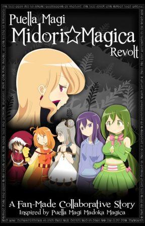 Puella Magi Midori ☆ Magica - Revolt by Midori-Magica